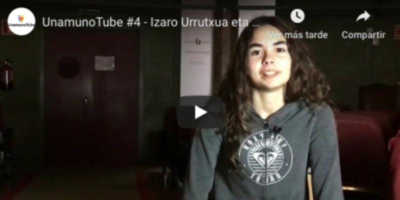 UnamunoTube #4 - Izaro Urrutxua eta Markel Basterretxea