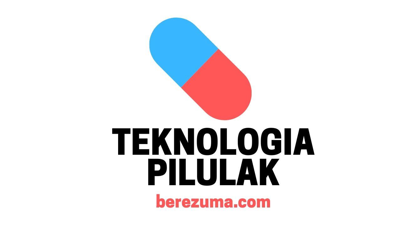 Zer da Teknologia Pilulak?